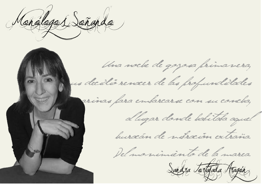 """Sandra Tortajada: """"Las palabras sólo son plagios de mi realidad"""""""