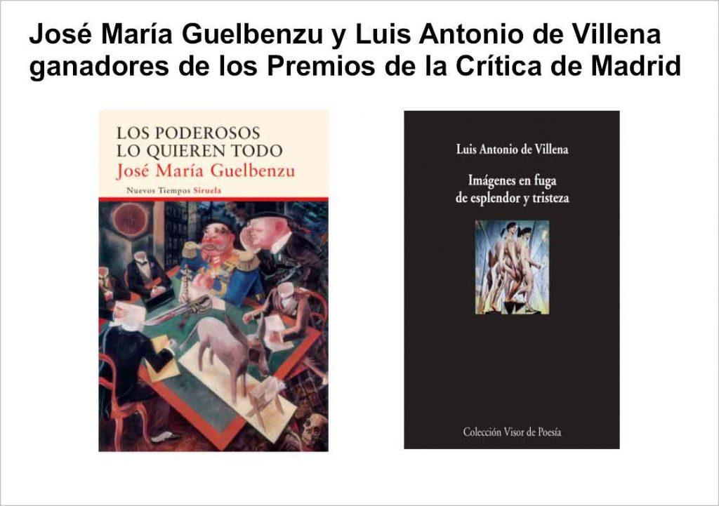 José María Guelbenzu y Luis Antonio de Villena ganadores de los Premios de la Crítica de Madrid 2016